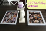 Photo Collage Centerpiece